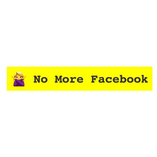 no more facebook