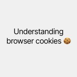 understanding browser cookies